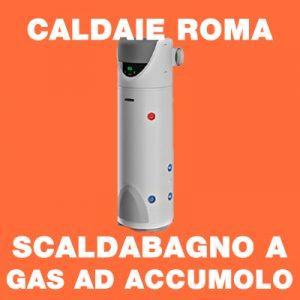 CALDAIE ROMA - Scaldabagno a Gas ad accumolo